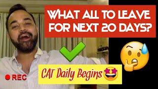 CAT Daily Series : What all to leave? (यह चीजें त्याग दो)