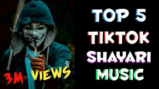 TOP 5 TIKTOK SHAYARI BACKGROUND MUSIC | (ORIGINAL) |KUNDANYT