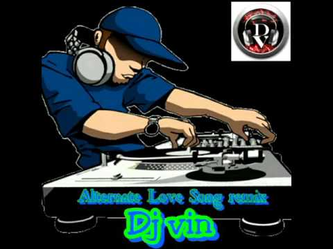 Alternate love songs remix-Djvin