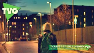 Tourist Ft. Will Heard - I Can