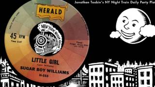 "Sugar Boy Williams ""Little Girl"" (Herald, 1960): Today"