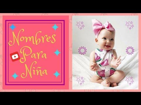 Nombres Para Niña - Los Nombres Mas Bonitos Para Niña - YouTube