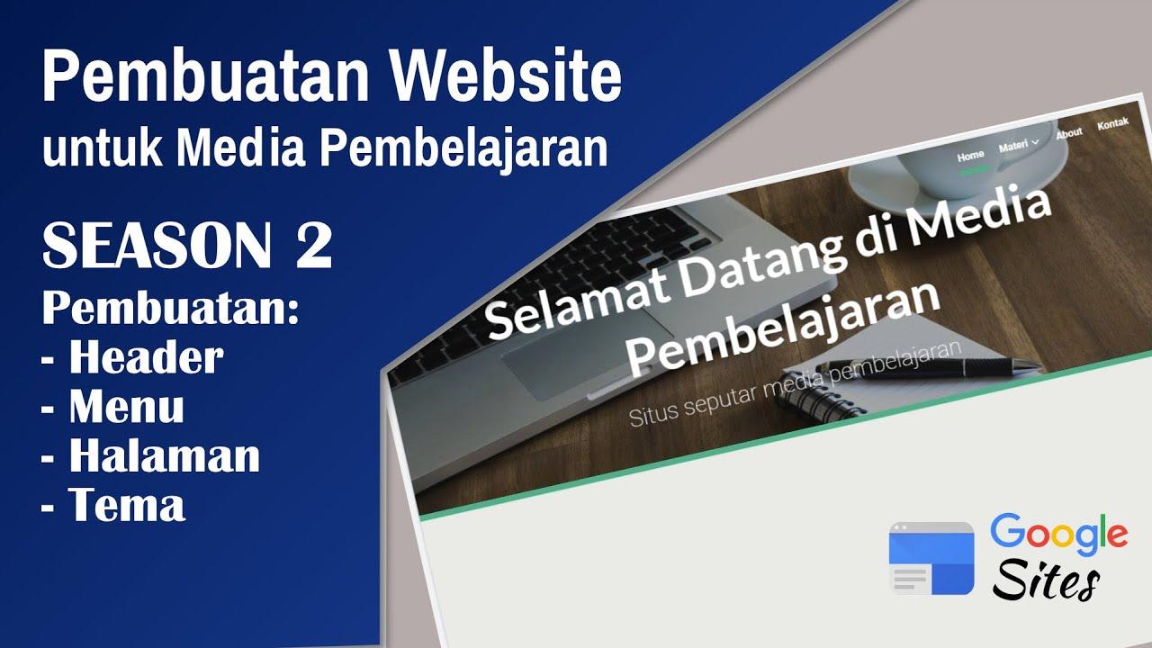 Membuat Header, Menu, Halaman, Tema - Media Pembelajaran Website   Season 2