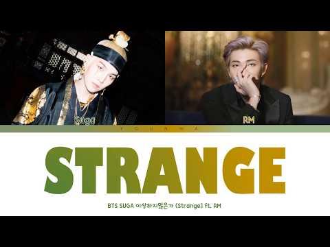 Agust D - Strange (feat. RM) Lyrics (Color Coded Han/Rom/Eng)