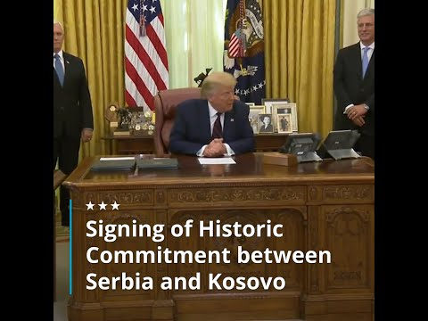 Signing of Historic Commitment Between Serbia and Kosovo