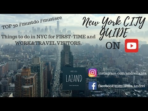 MANHATTAN, NEW YORK TRAVEL GUIDE | TOP 30 THINGS TO DO, LOCATIONS & USEFUL TIPS | WORK&TRAVEL VLOG.