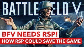 Why Battlefield 5 needs rental servers (RSP) and how it can help to...