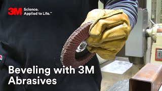 Beveling with 3M Abrasives