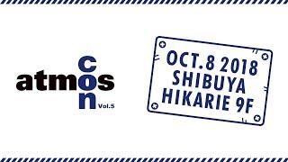 atmosが主催する1日限りのスペシャルイベント<atmos con Vol.5> 2018...