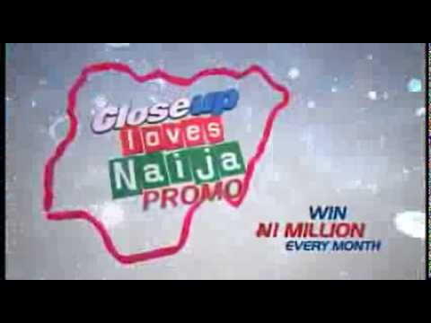 CloseUp Loves Naija Promo