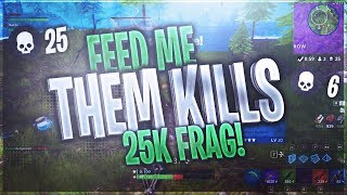 GIVE ME THEM KILLS! 25K FRAG #SoaRRc Fortnite: Battle Royale