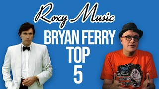 Roxy Music \ Bryan Ferry - Top 5 Songs of the 70s and 80s | VOX | Professor of Rock