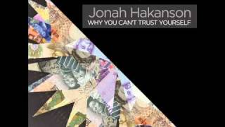 Jonah Hakanson - Why You Can