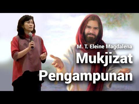 Mukjizat Pengampunan | M.T. Eleine Magdalena