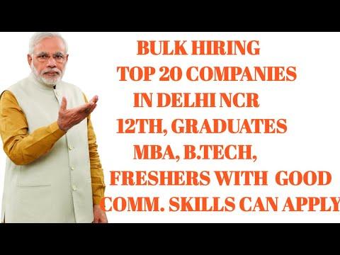 Top 20 Companies Hiring In Delhi NCR !! Jobs In Delhi NCR For Graduates And 12th !! Salary 14k- 35k