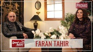 Faran Tahir | The Star Who Made Us Proud | Speak Your Heart With Samina Peerzada | Promo