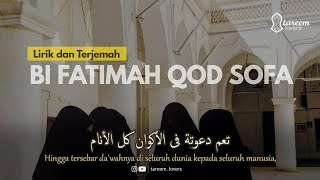 Bi Fatimah LIRIK DAN TERJEMAH بفاطمة قد صفا