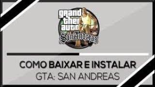 COMO BAIXAR GTA SAN ANDREAS EM 1 MINUTO (PC FRACO)