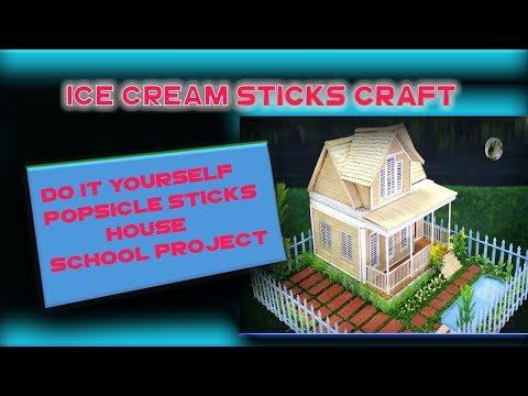 DIY:popsicle sticks house a school project/ice cream sticks craft idea