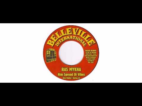 Ras Mykha / Barbes.D - Him Spread Di Vibes - 7