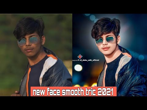 Skin Smooth And Glow New Secret Tricks 2021 , Clean Face+hide Pimples, Snapseed Skin Smooth Editing,