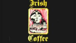 Irish Coffee - A Day Like Today