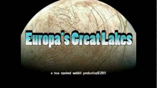 Europa's Great Lakes - New Evidence for Liquid Water on Europa [HD]