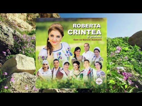 Roberta Crintea si prietenii - Cum se bucura dusmanii COLAJ ALBUM