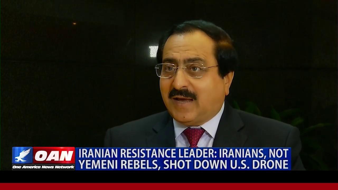 OAN Iranian Resistance Leader: Iranians, not Yemeni rebels, shot down U.S. drone
