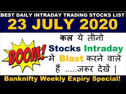 Best Intraday Trading Stocks for Tomorrow 23 JULY 2020|Intraday trading strategies|StockMarketHacks|