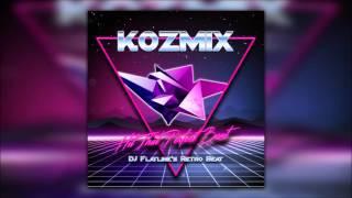 Kozmix - Hit That Perfect Beat (DJ Flatline's retro beat)