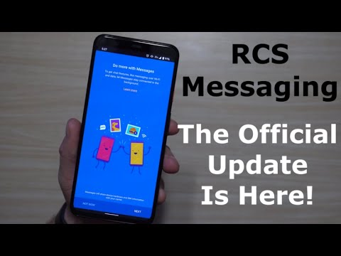 Official RCS Messaging RollOut - The Update You've Been Waiting For