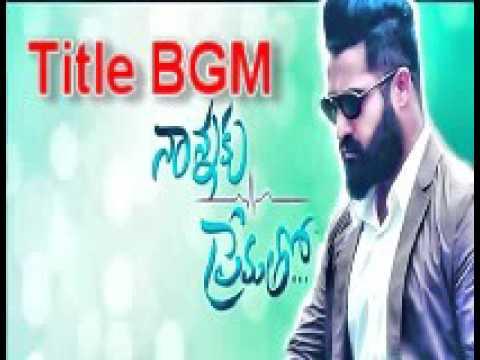 Nanna Ku PremathoTitles BGM Backgroung Music  Telugu Movie 2016   Ntr  Rakhul preet sing  sukumar