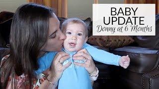 Baby & Postpartum Update | Donny at 6 Months