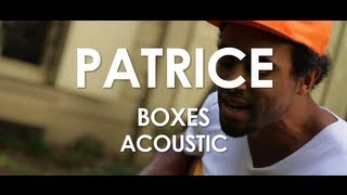 Patrice - Boxes - Acoustic [ Live in Paris ]