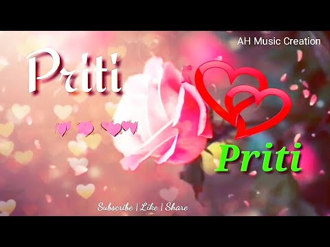 PRITI Name Whatsapp Status Video | P Name Love Whatsapp Video