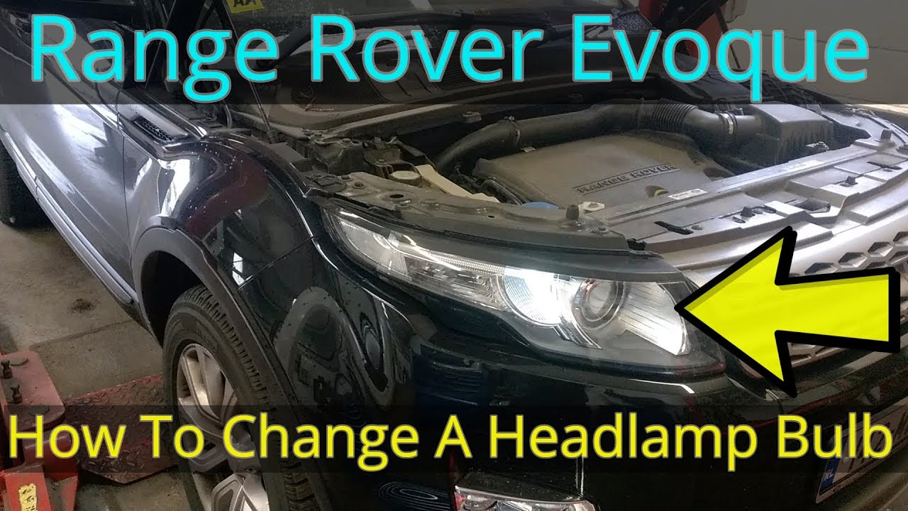 Range Rover Evoque Headlamp Bulb Replacement How To Diy Youtube