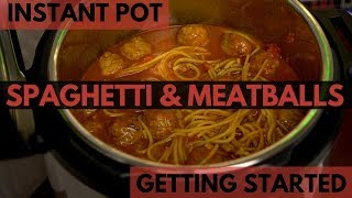 How to Make Spaghetti & Meatballs in an Instant Pot