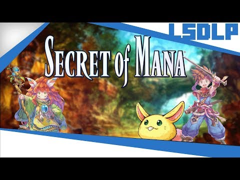 [LSDLP] Boblennon - Secret of Mana - 16/02/18 - Partie [1/2]