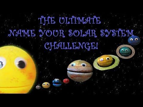 THE ULTIMATE NAME YOUR SOLAR SYSTEM CHALLENGE! For Kids! Bonus Episode 9