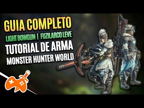 Monster Hunter World  | Fuziarco Leve -  Light Bowgun Tutorial / Guia de Arma [Dicas mhw] thumbnail
