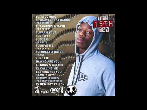 14 How It Goes (Ft. Randy Valentine) - J Hus   The 15th Day