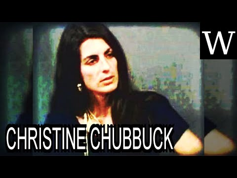 CHRISTINE CHUBBUCK - WikiVidi Documentary