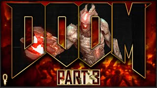 Know Your Enemy   Doom (2016)   Let's Play Part 3 Blind   VOD