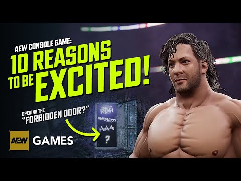 AEW Console Game: 10 Reasons To Be Excited! 🚪