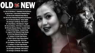 Old vs New Bollywood Mashup Songs 2020 💕 New Love Mashup Songs 2020,Romantic Mashup_Indian Mashup