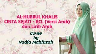 al-hubbul-khalis-cinta-sejati---bcl-versi-arab-dan-lirik-arab