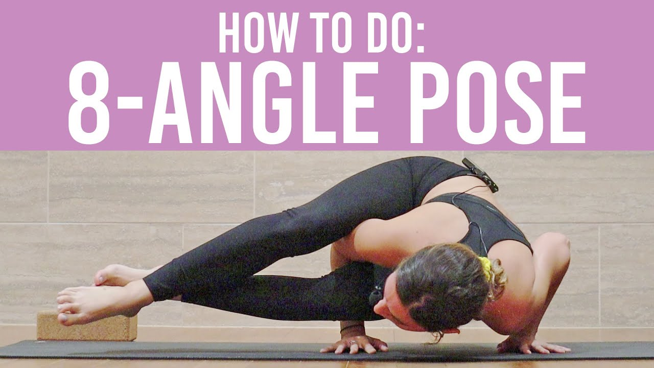 Yoga How To: Eight-Angle Pose  Astavakrasana - YouTube
