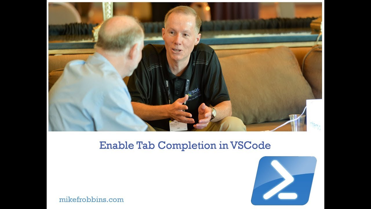 Enable Tab Completion in VSCode for a PowerShell ISE like