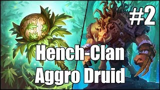 [Hearthstone] Hench-Clan Aggro Druid (Part 2)